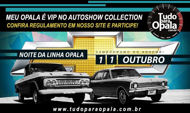 Seu Opala Vip na Noite Linha Opala no Autoshow Collection