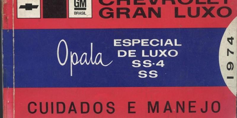 Manual do Opala 1974 - Especial, De luxo, SS4 e SS.